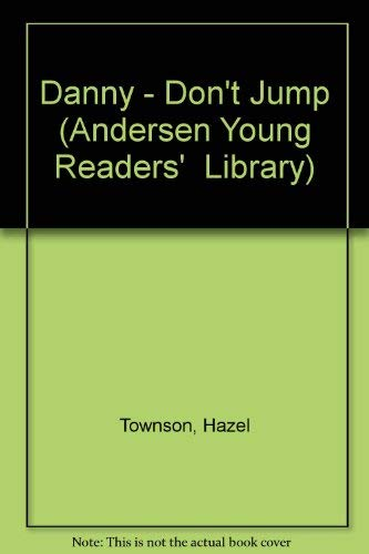 9780862641122: Danny - Don't Jump (Andersen Young Readers' Library)