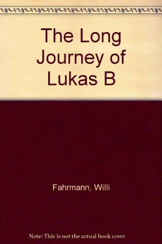 9780862641160: The Long Journey of Lukas B