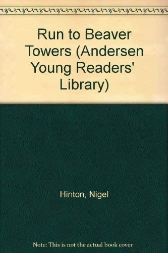 9780862641511: Run to Beaver Towers (Andersen Young Readers' Library)