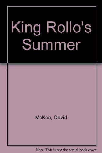 9780862641559: King Rollo's Summer