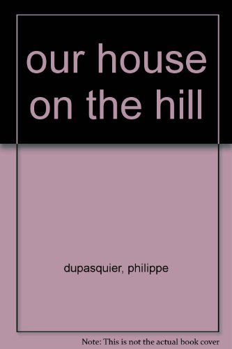 9780862641672: our house on the hill
