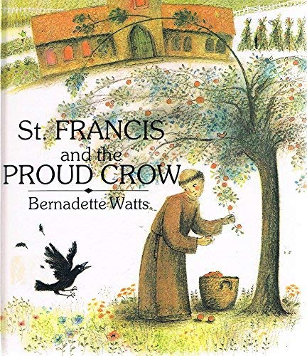 9780862641689: St. Francis and the Proud Crow