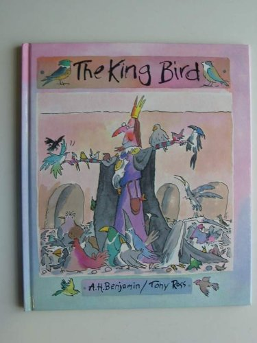 the king Bird: Benjamin A. H.