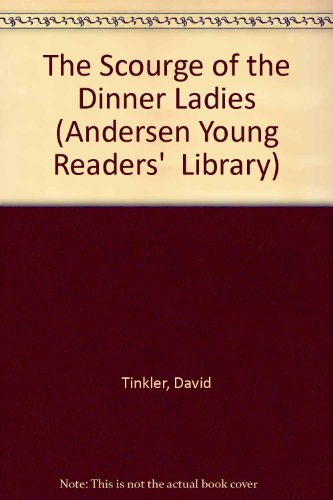 9780862641870: The Scourge of the Dinner Ladies (Andersen Young Readers' Library)
