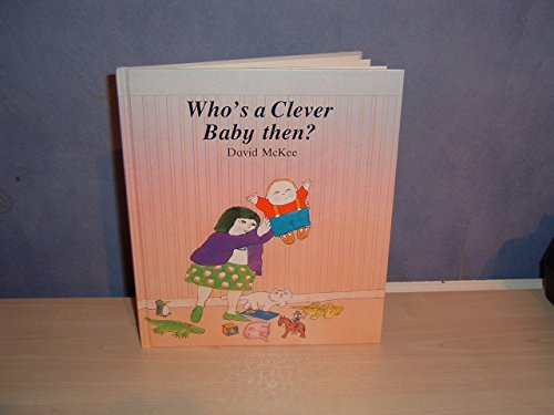 9780862642013: Who's a Clever Baby Then?