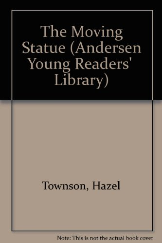 9780862642433: The Moving Statue (Andersen Young Readers'  Library)