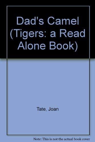 9780862642754: Dad's Camel (Tigers) (Tigers: a Read Alone Book)