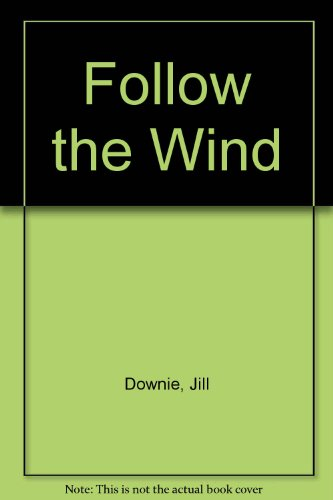 9780862642877: Follow the Wind