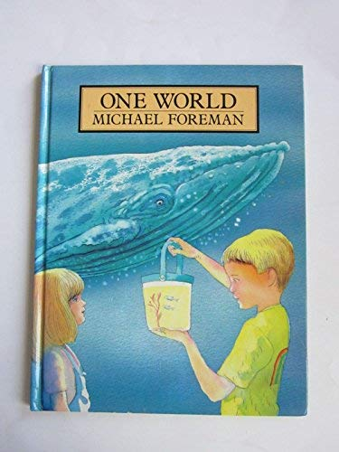 One world (9780862642891) by Michael FOREMAN