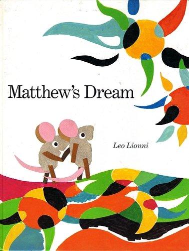 Matthew's Dream: leo lionni