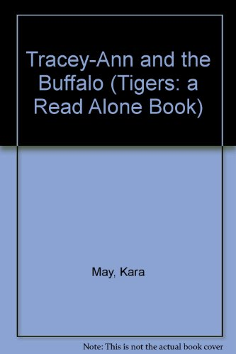 9780862643300: Tracey-Ann and the Buffalo (Tigers) (Tigers: a Read Alone Book)