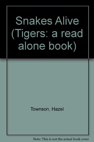9780862643508: Snakes Alive (Tigers: a read alone book)