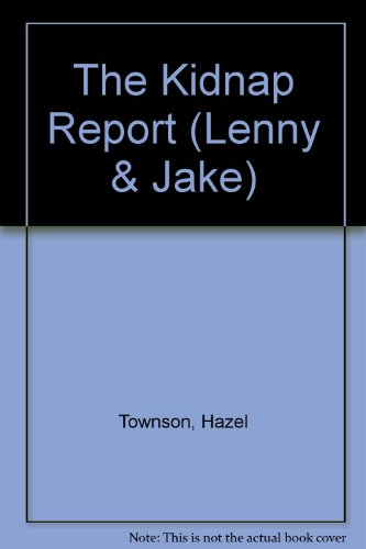 9780862643591: The Kidnap Report (Lenny & Jake)