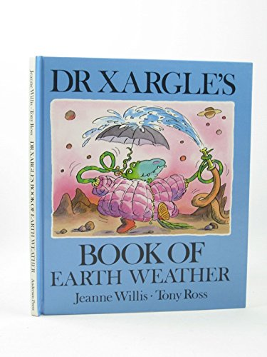 9780862643607: Dr. Xargle's Book of Earth Weather