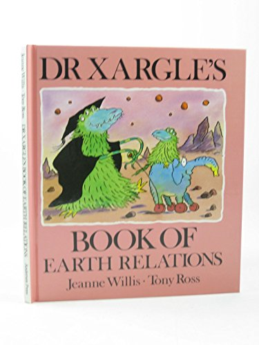 9780862644031: Dr. Xargle's Book of Earth Relations