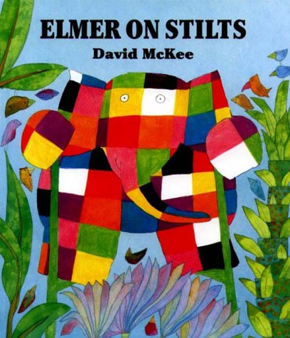 9780862644277: Elmer on Stilts
