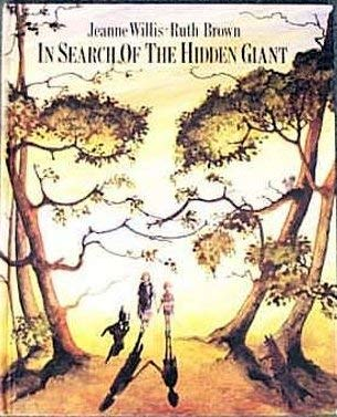 In search of the hidden giant (9780862644321) by Jeanne Willis
