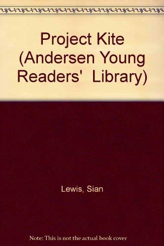 9780862644390: Project Kite (Andersen Young Readers'  Library)