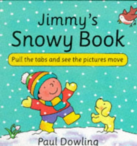 Jimmy's Snowy Book (0862644828) by Dowling, Paul