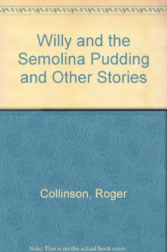 9780862644918: Willy and the Semolina Pudding and Other Stories