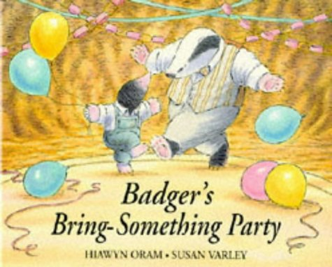 9780862645113: Badger's Bring Something Party