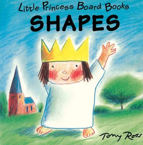 Little Princess Board Book - Shapes Ross,