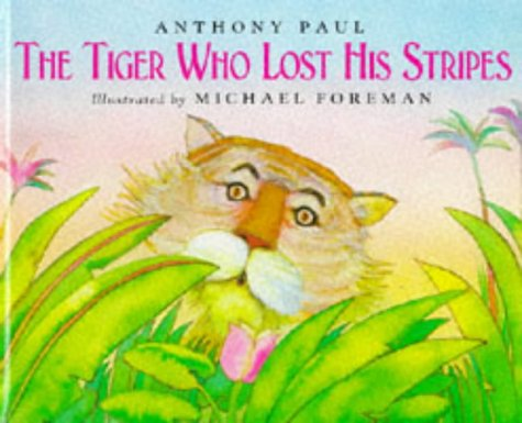 9780862645977: The Tiger Who Lost His Stripes