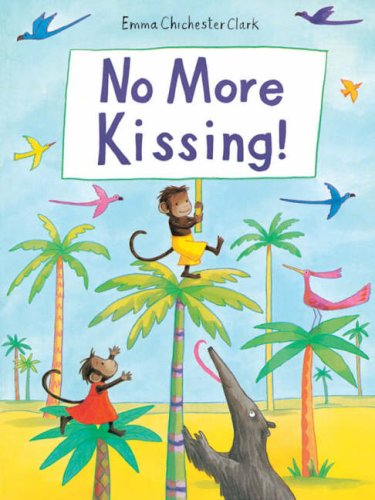 9780862645984: No More Kissing!