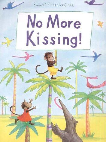 9780862645984: No More Kissing!
