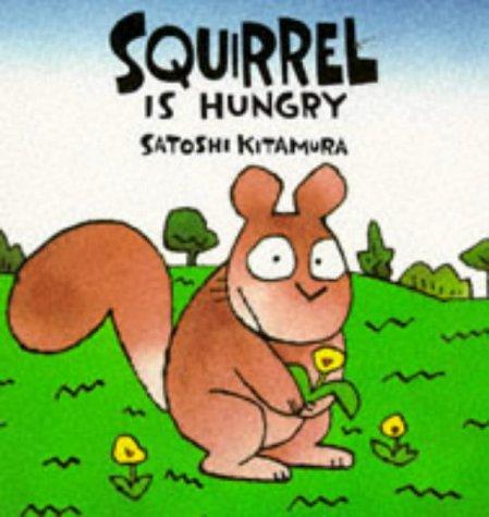 9780862646707: Ardilla Tiene Hambre/Squirrel Is Hungry (Coleccion