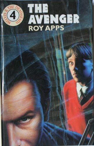 Melvin and the Deadheads: The Avenger 4: Apps, Roy