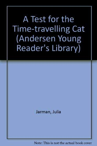 9780862647179: A Test for the Time-travelling Cat (Andersen Young Reader's Library)