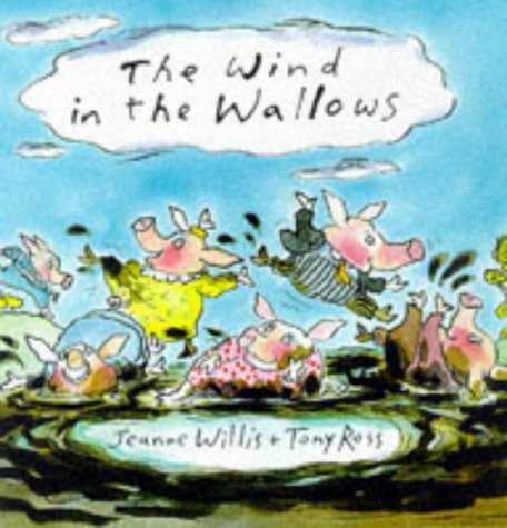 The Wind in the Wallows (9780862647827) by Jeanne Willis