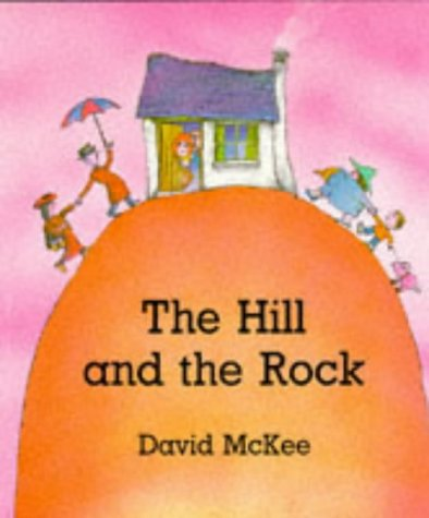 9780862647841: The Hill and the Rock