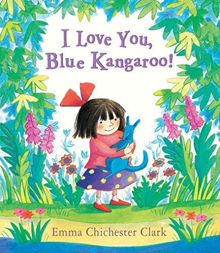 I Love You, Blue Kangaroo (0862648319) by Clark, Emma Chichester