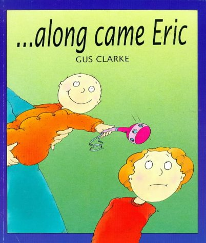 9780862648565: Along Came Eric