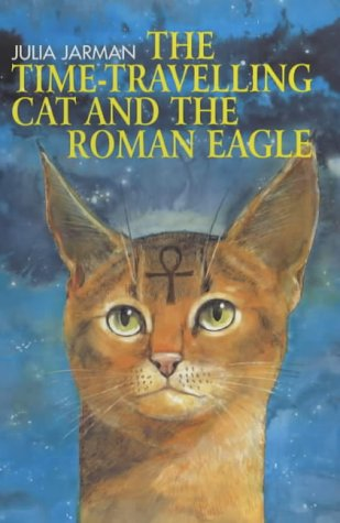 9780862648619: The Time-travelling Cat and the Roman Eagle (Andersen Young Readers' Library)