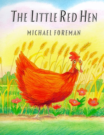 The Little Red Hen: Foreman, Michael