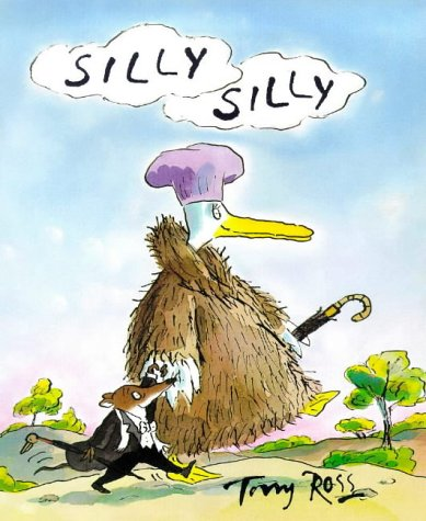 Silly, Silly: Tony Ross