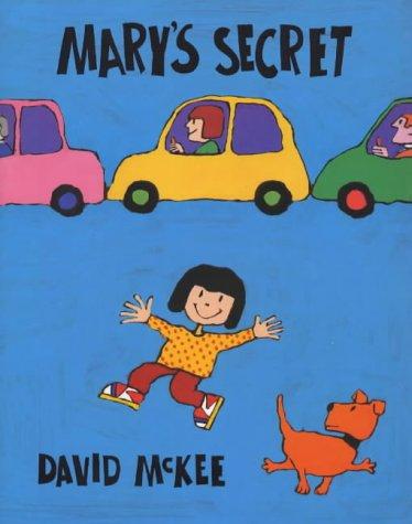 Mary s Secret: David McKee