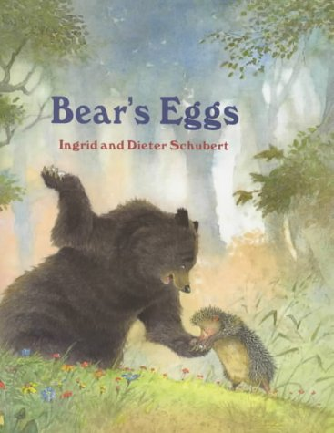 Bear's Eggs: Ingrid Schubert