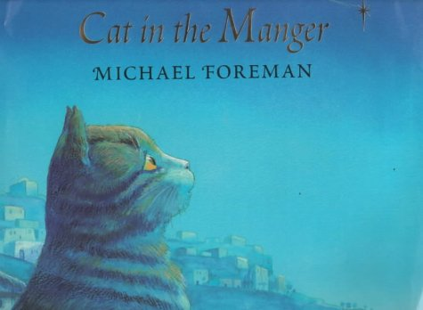 Cat in the Manger: Michael Foreman