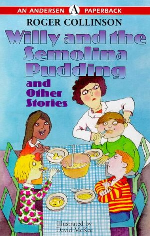 9780862649296: Willy and the Semolina Pudding and Other Stories (Andersen Young Readers' Library)