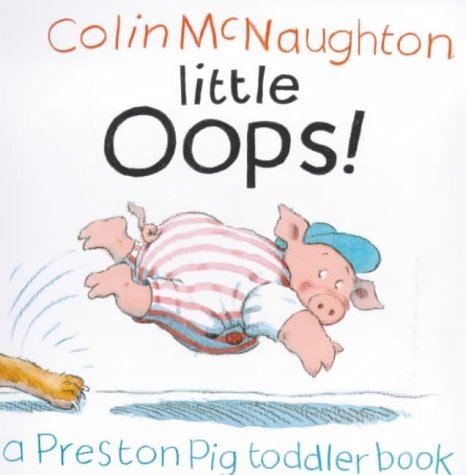 9780862649456: Little Oops! (Preston Pig board books)