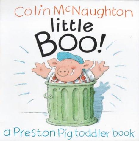 9780862649463: Little Boo! (Preston Pig Board Books)