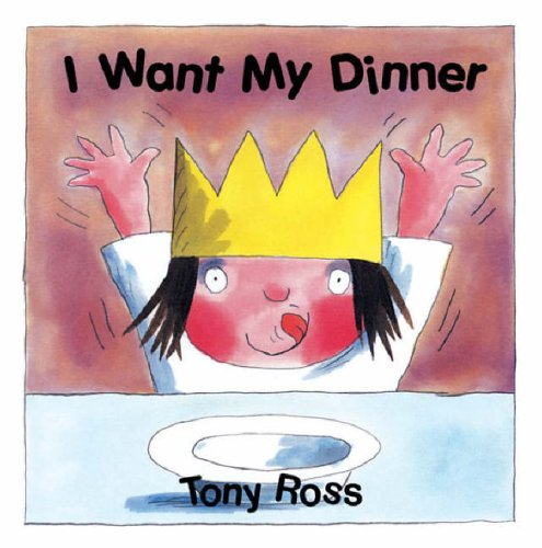 9780862649920: I Want My Dinner (Little Princess Board Books)