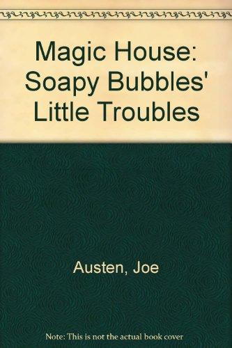 9780862670191: Magic House: Soapy Bubbles' Little Troubles