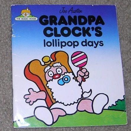9780862671075: Magic House: Grandpa Clock's Lollipop Day