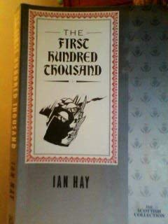 First One Hundred Thousand: Hay, Ian