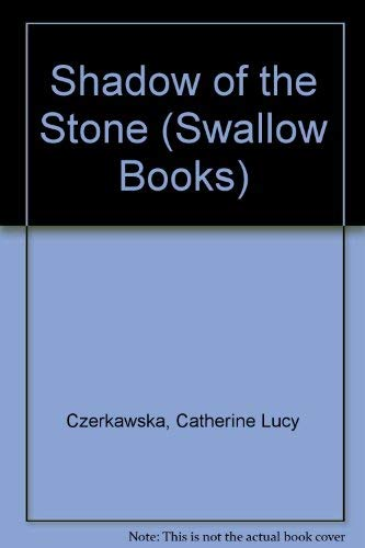 9780862672591: Shadow of the Stone (Swallow Books)